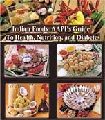 Cover page of Indian Foods: AAPI's Guide to Health, Nutrition, and Diabetes.